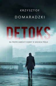 Detoks - Krzysztof Domaradzki