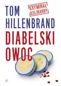 Diabelski owoc - Tom Hillenbrand