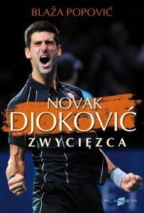 Novak Djoković. Zwycięzca - Blaža Popović