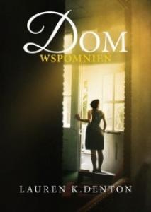 Dom wspomnień - Lauren Denton