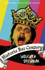 Historia bez cenzury - Wojciech Drewniak