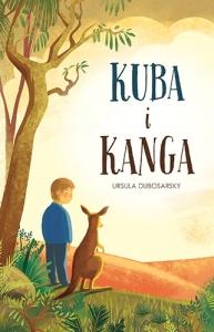 Kuba i Kanga - Ursula Dubosarsky