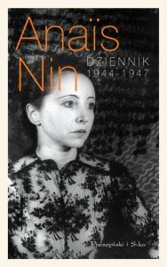 Dziennik 1944-1947 - Anais Nin