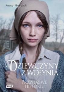 Dziewczyny z Wołynia - Anna Herbich