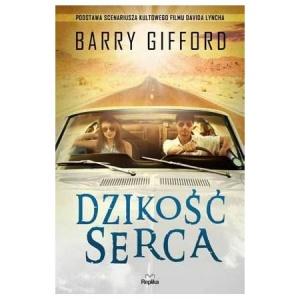 Dzikość serca - Barry Gifford