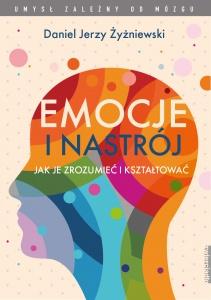 Emocje i nastrój - Daniel Jerzy Żyżniewski