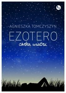 Ezotero. Córka wiatru - Agnieszka Tomczyszyn