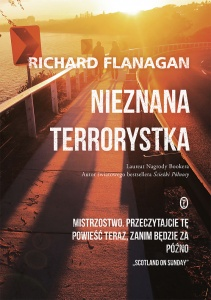 Nieznana terrorystka  - Richard Flanagan