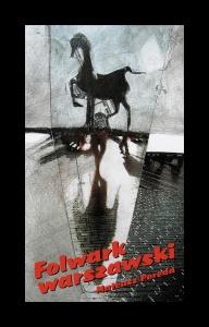 Folwark warszawski - Mateusz  Poreda