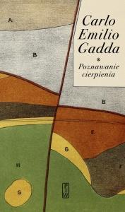 Poznawanie cierpienia - Carlo Emilio Gadda