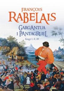 Gargantua i Pantagruel - François Rabelais