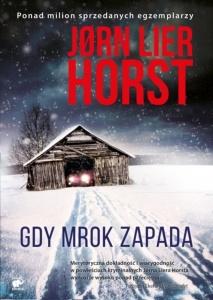 Gdy mrok zapada -  Jørn Lier Horst
