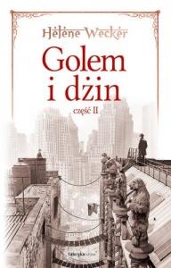 Golem i Dżin cz.2 - Helene Wecker