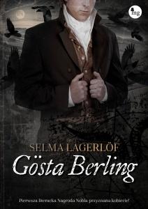 Gösta Berling - Selma Lagerlof