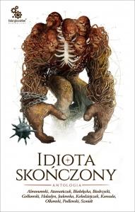 Idiota skończony - Praca zbiorowa