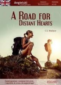 A road for distant hearts - C.S. Wallace