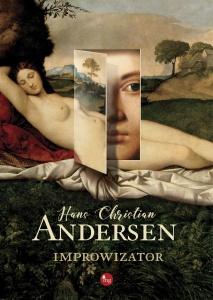 Improwizator - Hans Christian Andersen