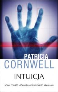 Intuicja - Patricia Cornwell