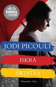 Iskra światła - Jodi Picoult