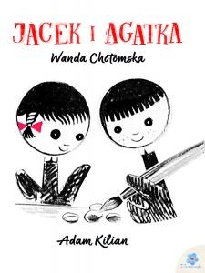 Jacek i Agatka - Wanda Chotmska,  Adam Kilian