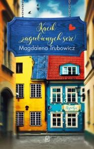 Kącik zagubionych serc - Magdalena Trubowicz