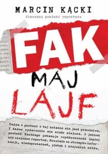 Fak maj lajf - Marcin Kącki