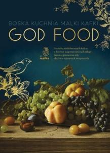 God Food - Malka Kafka