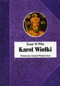 Karol Wielki - Ernst W. Wies