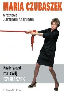 Każdy szczyt ma swój Czubaszek - Maria Czubaszek