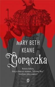 Gorączka - Mary Beth Keane