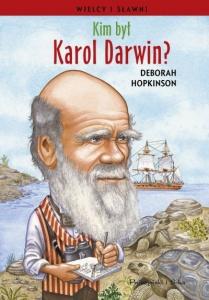 Kim był Karol Darwin? - Deborah Hopkinson