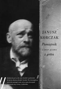 Pamiętnik i inne pisma z getta - Janusz Korczak