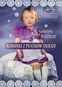 Koronki z płatków śniegu - Gabriela Anna Kańtor