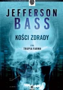 Kości zdrady - Jefferson Bass