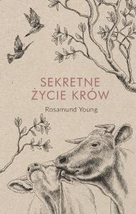 Sekretne życie krów - Rosamund Young