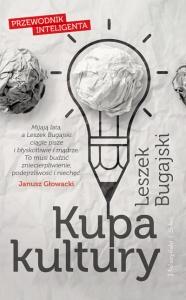 Kupa kultury. Przewodnik inteligenta - Leszek Bugajski