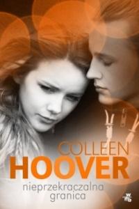 Nieprzekraczalna granica - Colleen Hoover