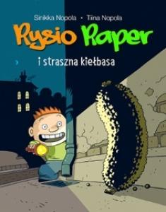 Rysio Raper i straszna kiełbasa - Sinikka Nopola,  Tiina Nopola