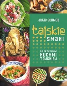 Tajskie smaki - Julie Schwob