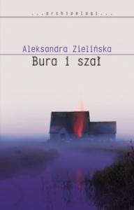 Bura i szał - Aleksandra Zielińska