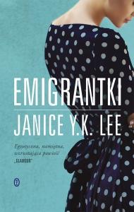 Emigrantki - Janice Y. K. Lee