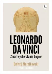Leonardo da Vinci. Zmartwychwstanie bogów. Wydanie ilustrowane - Dmitrij Mereżkowski