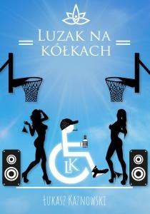 Luzak na kółkach - Łukasz Kaznowski
