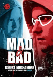Rock War. Mad & Bad - Robert Muchamore
