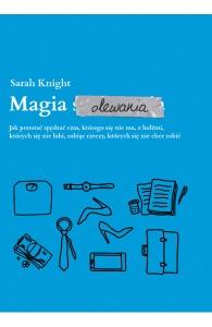 Magia olewania - Sarah Knight