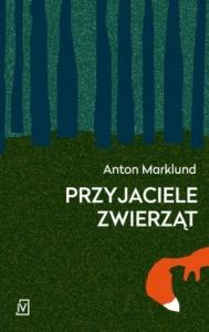 Przyjaciele zwierząt - Anton Marklund