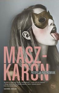 Maszkaron - Patrycja Pustkowiak