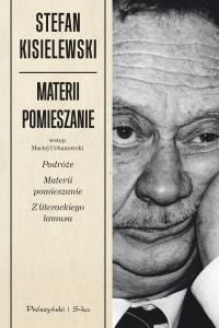 Materii pomieszanie - Stefan Kisielewski