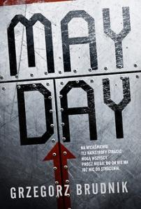 Mayday - Grzegorz Brudnik
