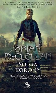 Sługa korony - Brian McClellan